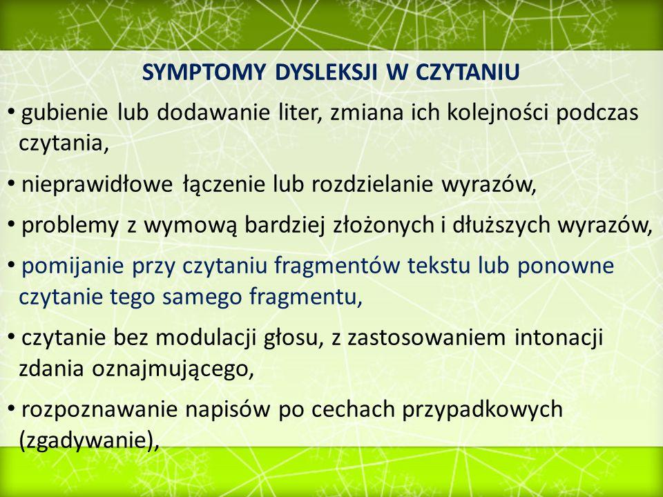 SYMPTOMY DYSLEKSJI W CZYTANIU