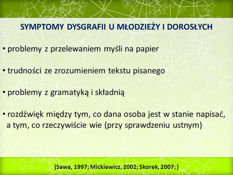 SYMPTOMY DYSGRAFII U MŁODZIEŻY I DOROSŁYCH