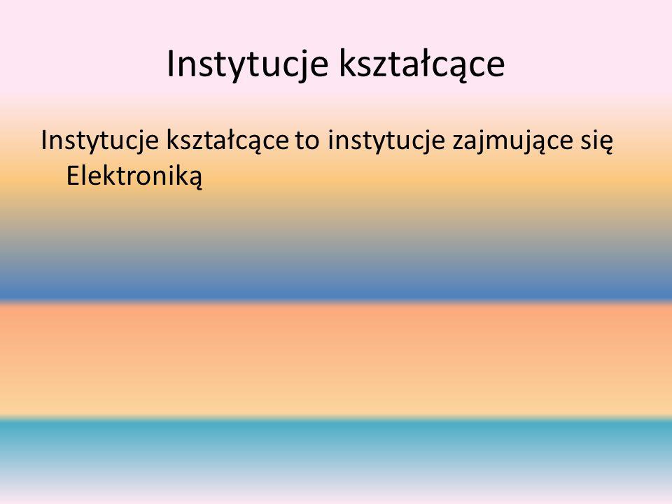 Instytucje kształcące