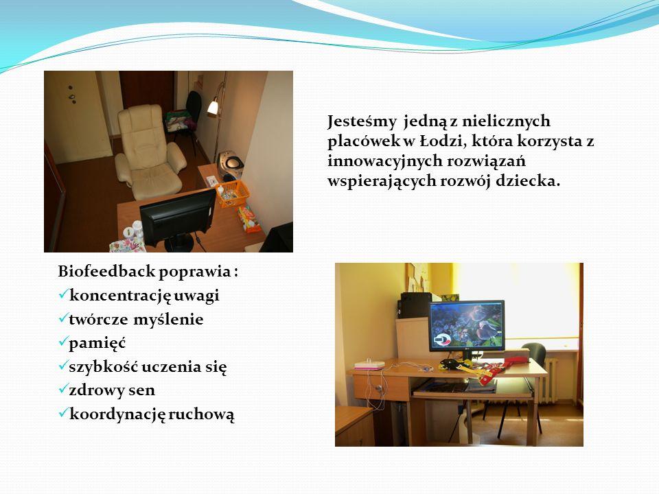 Jesteśmy jedną z nielicznych placówek w Łodzi, która korzysta z innowacyjnych rozwiązań wspierających rozwój dziecka.