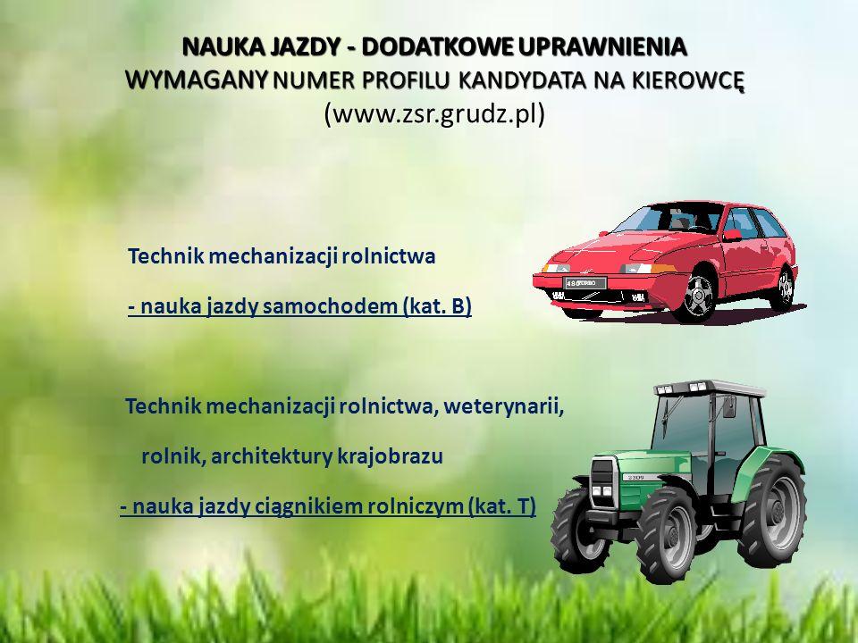 NAUKA JAZDY - DODATKOWE UPRAWNIENIA WYMAGANY NUMER PROFILU KANDYDATA NA KIEROWCĘ (www.zsr.grudz.pl)