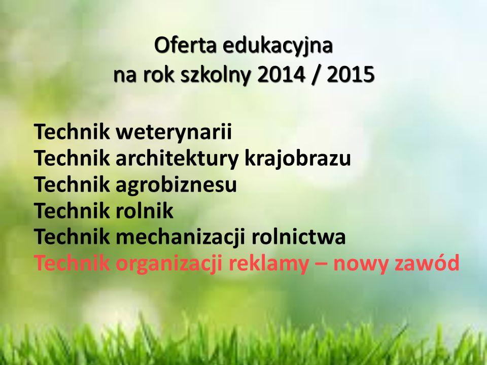 Oferta edukacyjna na rok szkolny 2014 / 2015