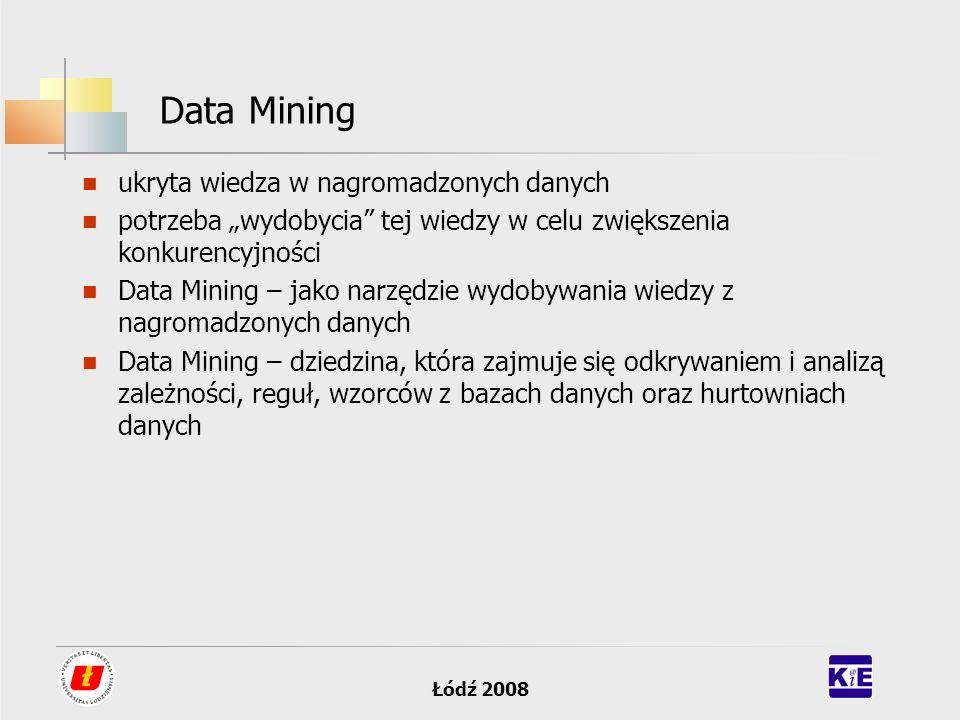Data Mining ukryta wiedza w nagromadzonych danych