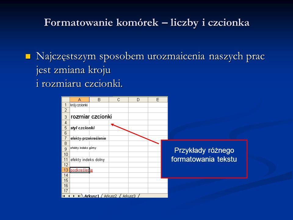 Formatowanie komórek – liczby i czcionka