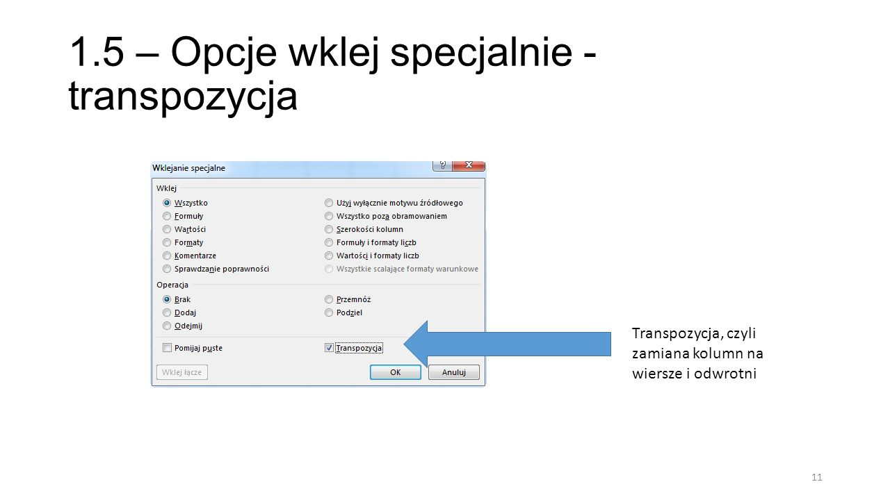 1.5 – Opcje wklej specjalnie - transpozycja