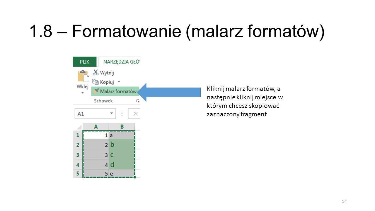 1.8 – Formatowanie (malarz formatów)