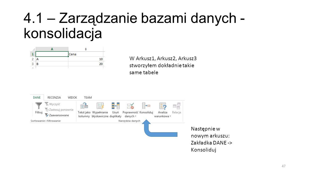 4.1 – Zarządzanie bazami danych - konsolidacja