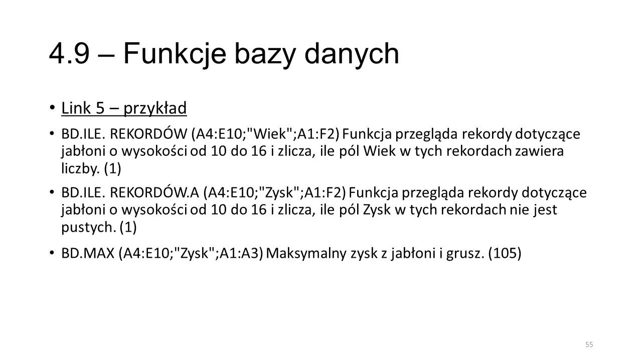4.9 – Funkcje bazy danych Link 5 – przykład