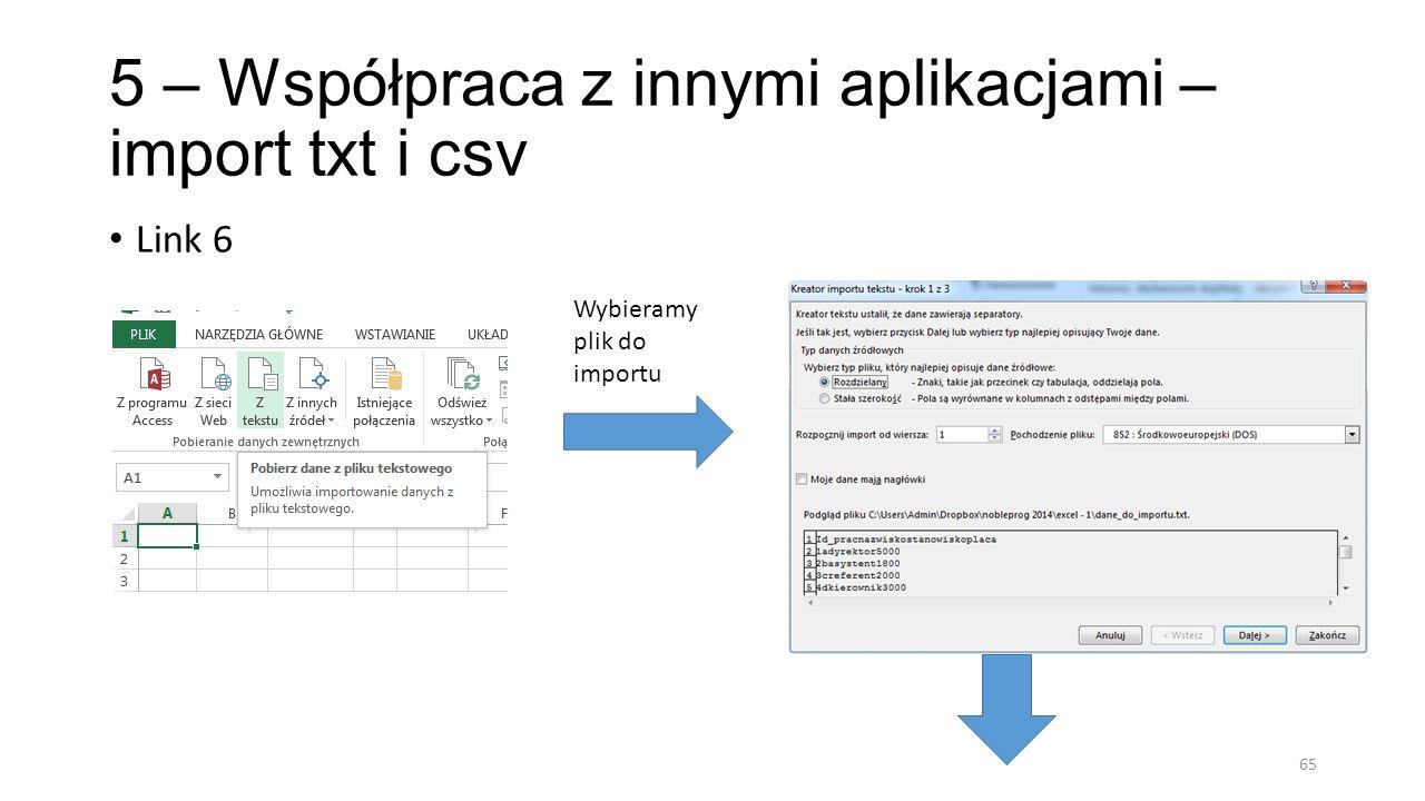 5 – Współpraca z innymi aplikacjami – import txt i csv