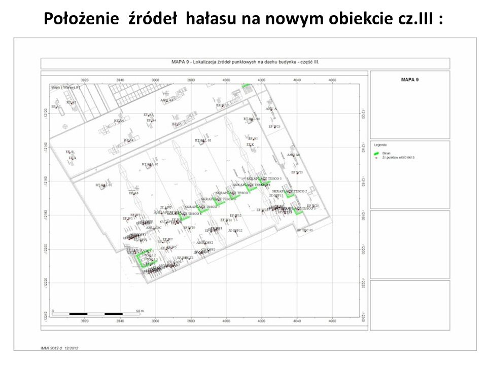 Położenie źródeł hałasu na nowym obiekcie cz.III :