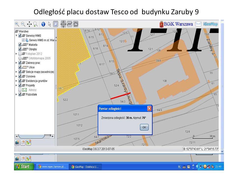 Odległość placu dostaw Tesco od budynku Zaruby 9