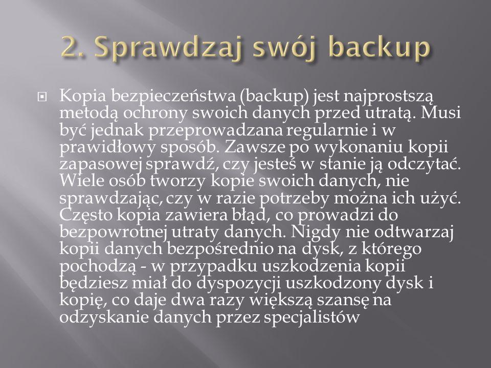 2. Sprawdzaj swój backup