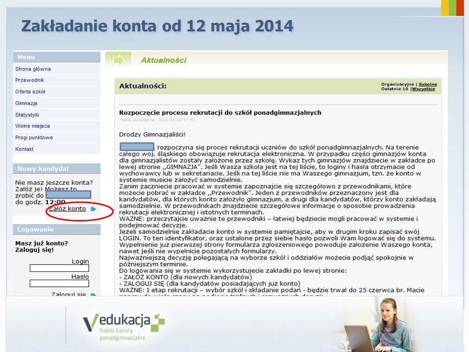Zakładanie konta od 12 maja 2014