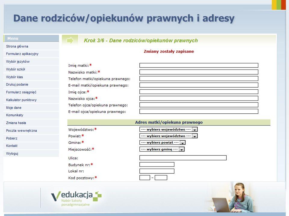 Dane rodziców/opiekunów prawnych i adresy