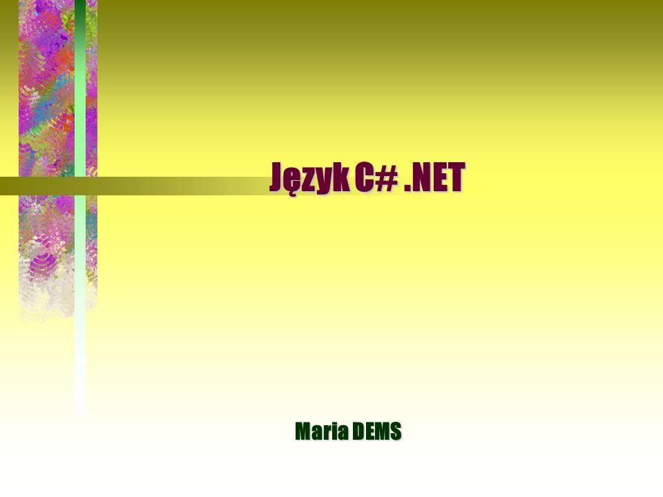 Język C# .NET Maria DEMS