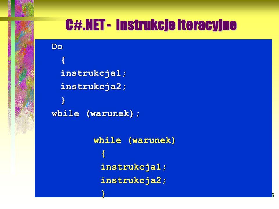 C#.NET - instrukcje iteracyjne