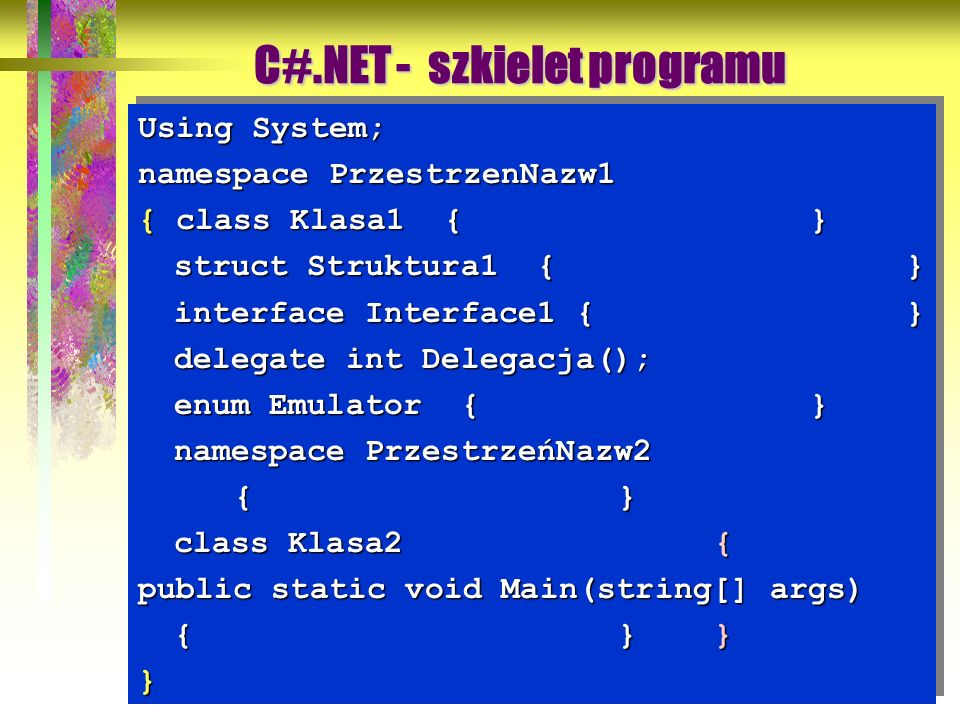 C#.NET - szkielet programu
