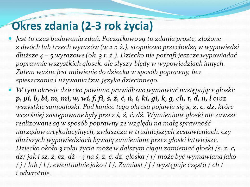 Okres zdania (2-3 rok życia)