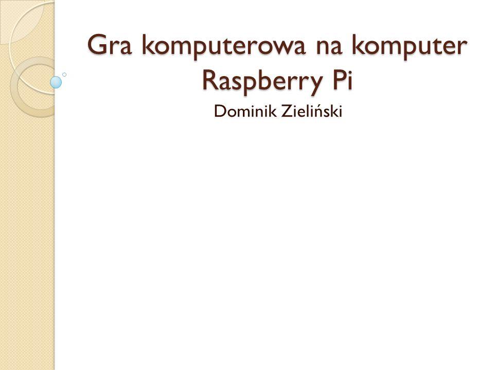 Gra komputerowa na komputer Raspberry Pi