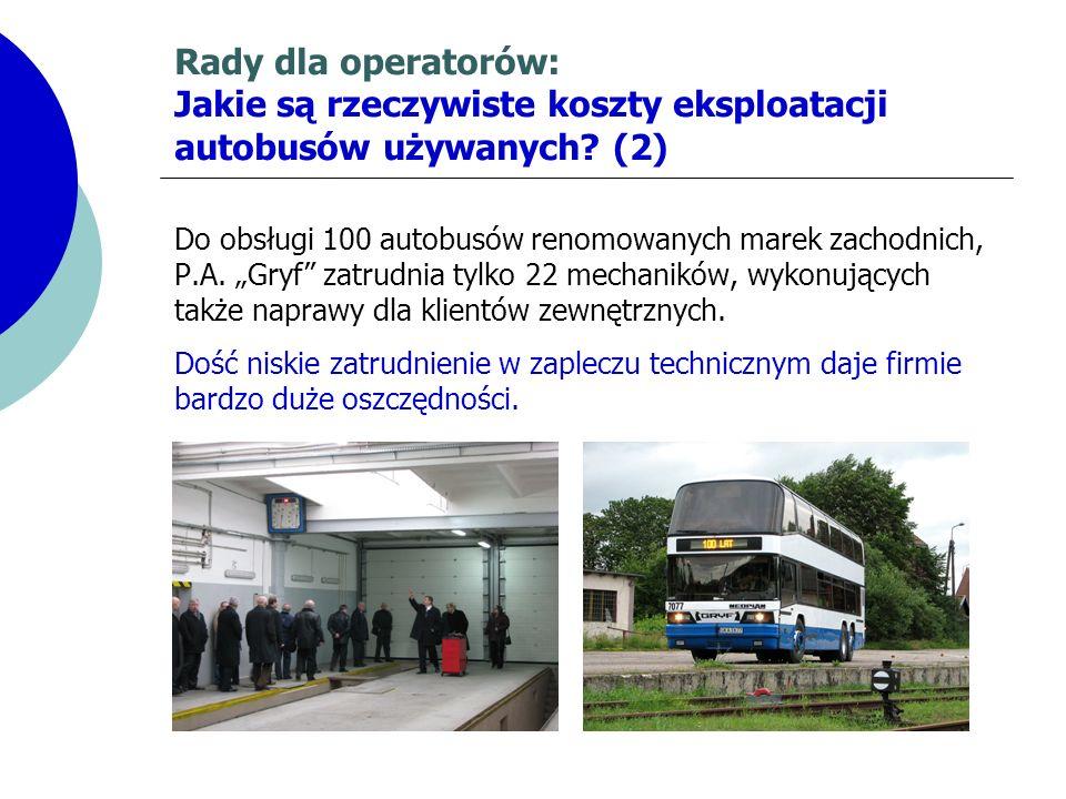 Rady dla operatorów: Jakie są rzeczywiste koszty eksploatacji autobusów używanych (2)