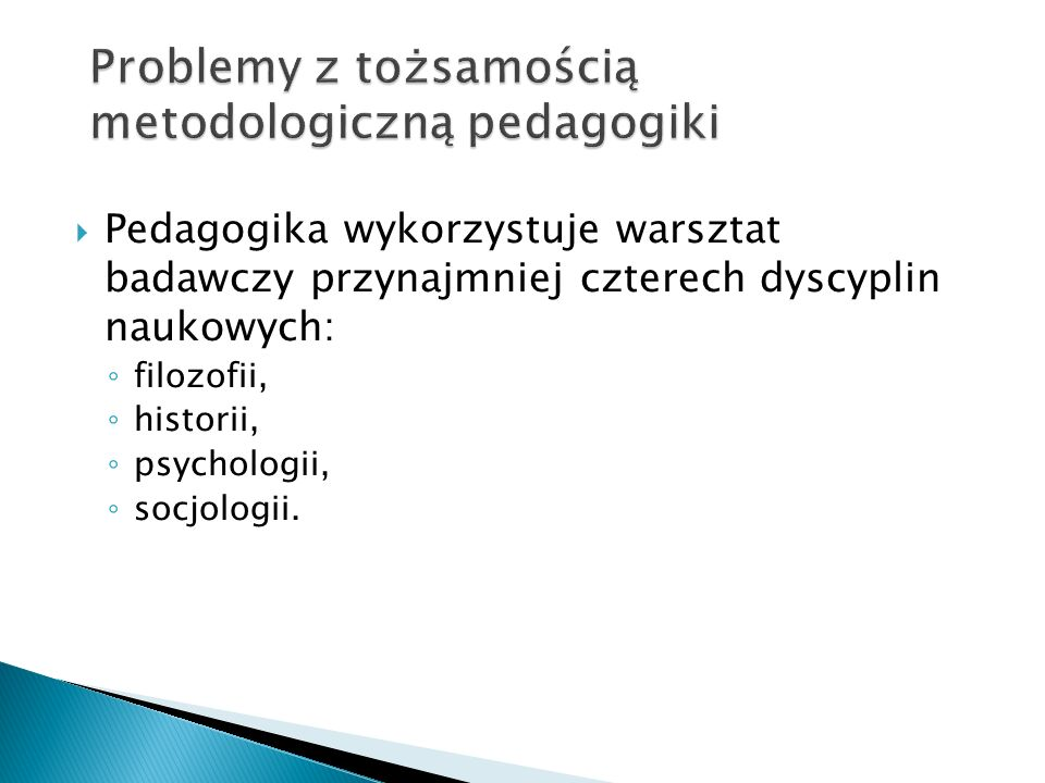 Problemy z tożsamością metodologiczną pedagogiki
