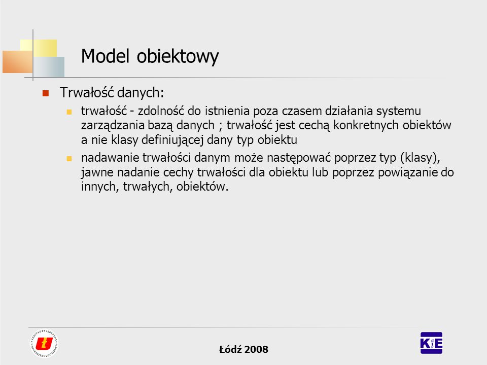 Model obiektowy Trwałość danych: