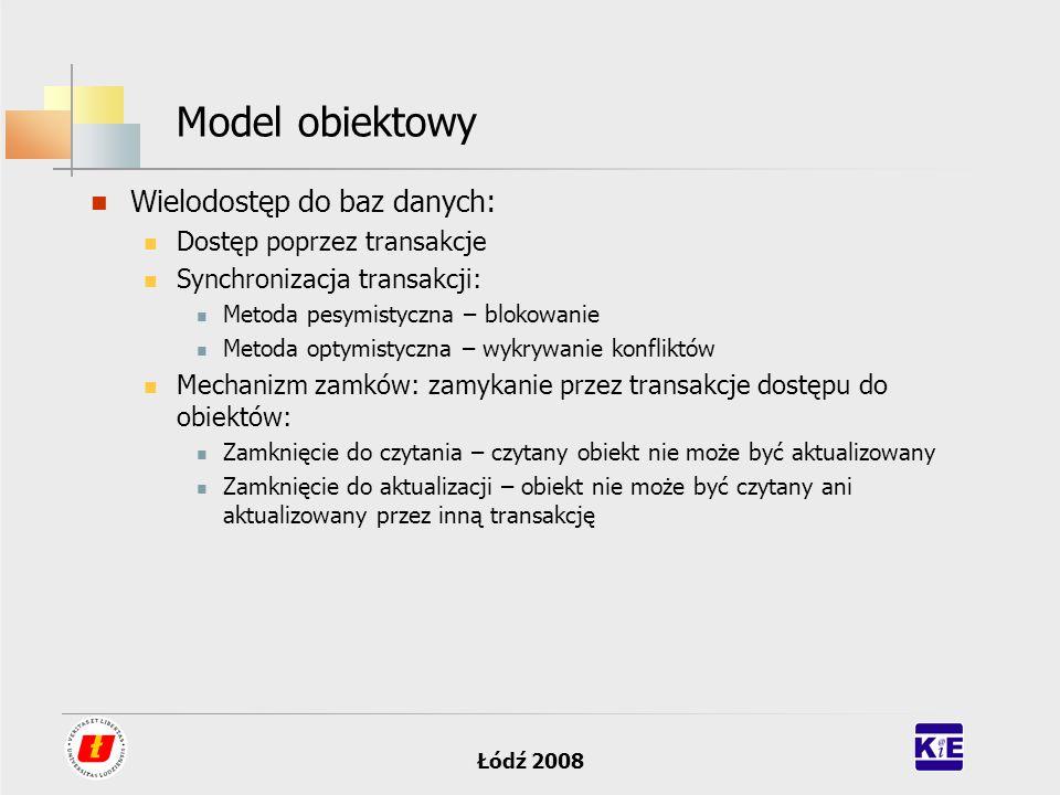 Model obiektowy Wielodostęp do baz danych: Dostęp poprzez transakcje