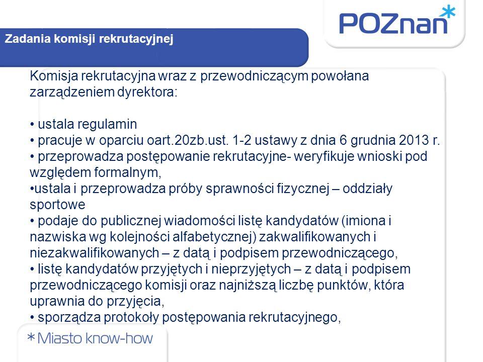 pracuje w oparciu oart.20zb.ust. 1-2 ustawy z dnia 6 grudnia 2013 r.