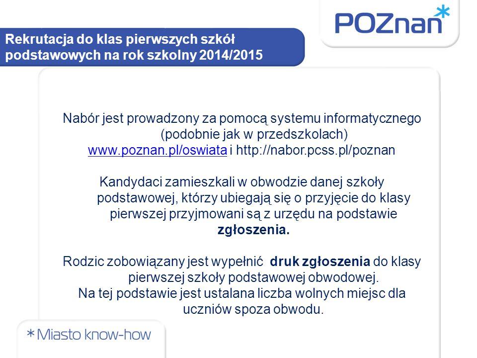 www.poznan.pl/oswiata i http://nabor.pcss.pl/poznan