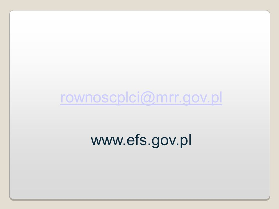 rownoscplci@mrr.gov.pl www.efs.gov.pl