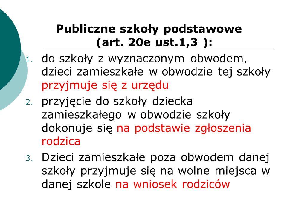 Publiczne szkoły podstawowe (art. 20e ust.1,3 ):