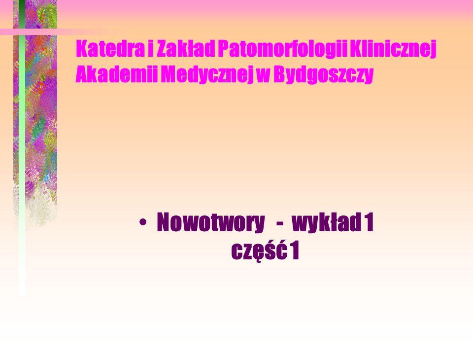 Nowotwory - wykład 1 część 1
