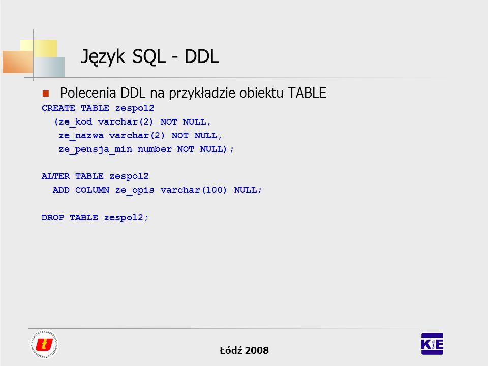 Język SQL - DDL Polecenia DDL na przykładzie obiektu TABLE