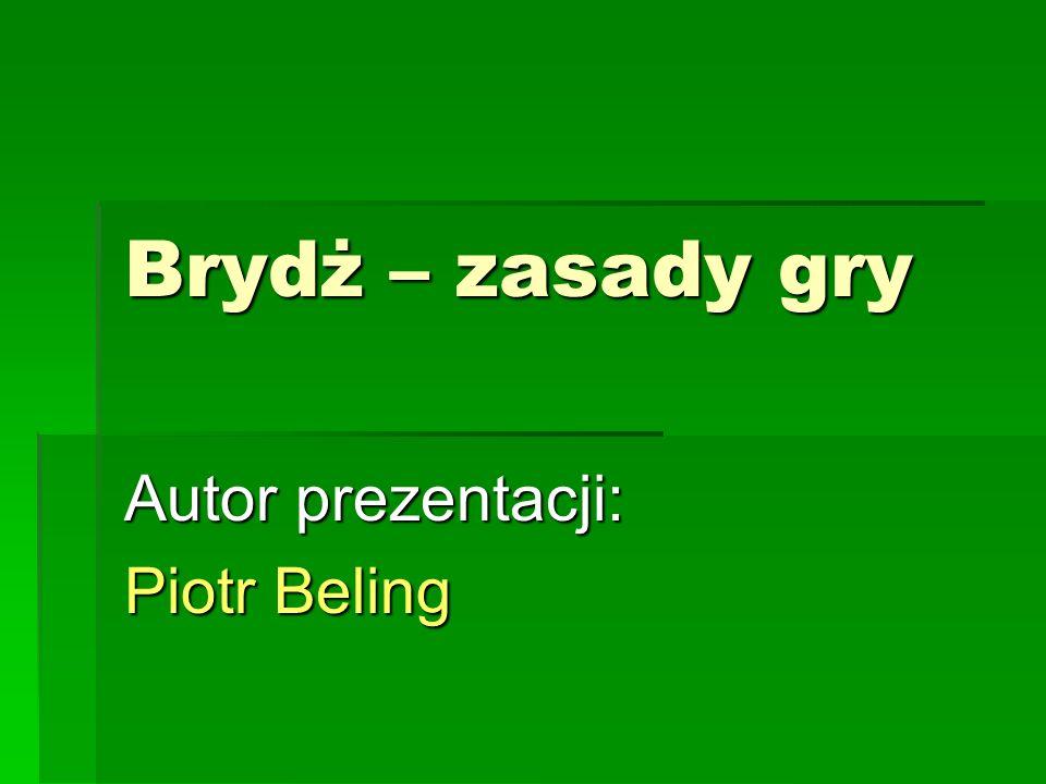 Autor prezentacji: Piotr Beling