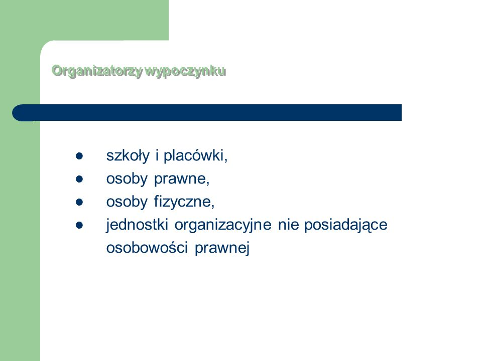 jednostki organizacyjne nie posiadające osobowości prawnej