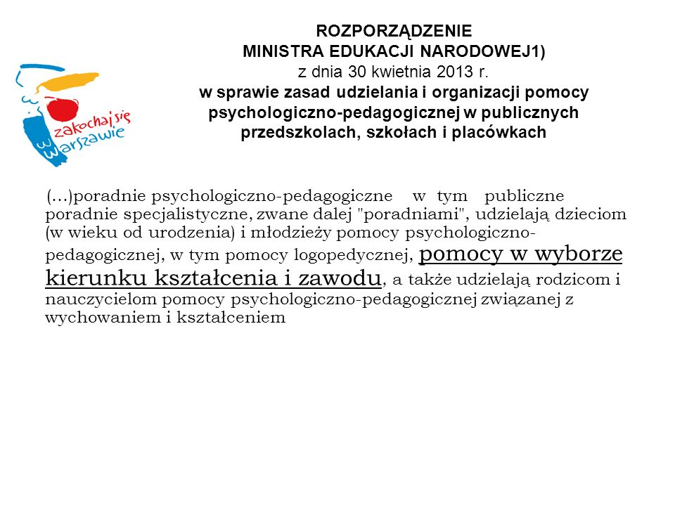 ROZPORZĄDZENIE MINISTRA EDUKACJI NARODOWEJ1) z dnia 30 kwietnia 2013 r
