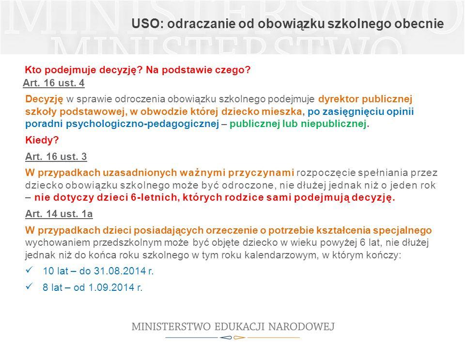USO: odraczanie od obowiązku szkolnego obecnie