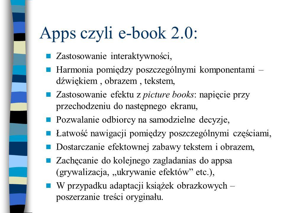 Apps czyli e-book 2.0: Zastosowanie interaktywności,