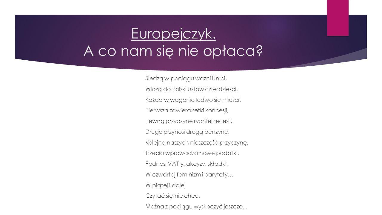 Europejczyk. A co nam się nie opłaca