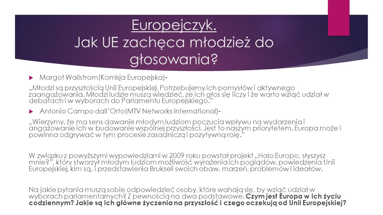 Europejczyk. Jak UE zachęca młodzież do głosowania