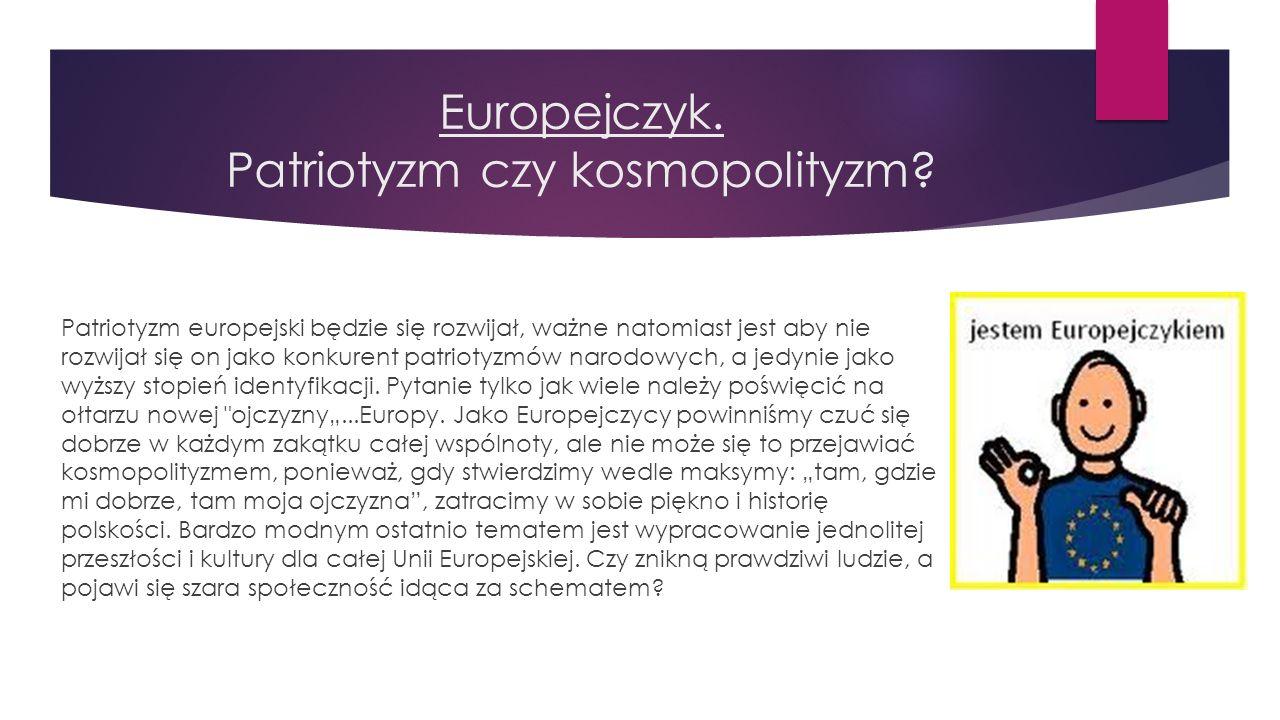 Europejczyk. Patriotyzm czy kosmopolityzm