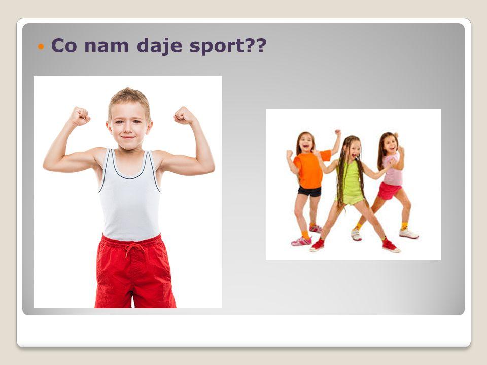 Co nam daje sport