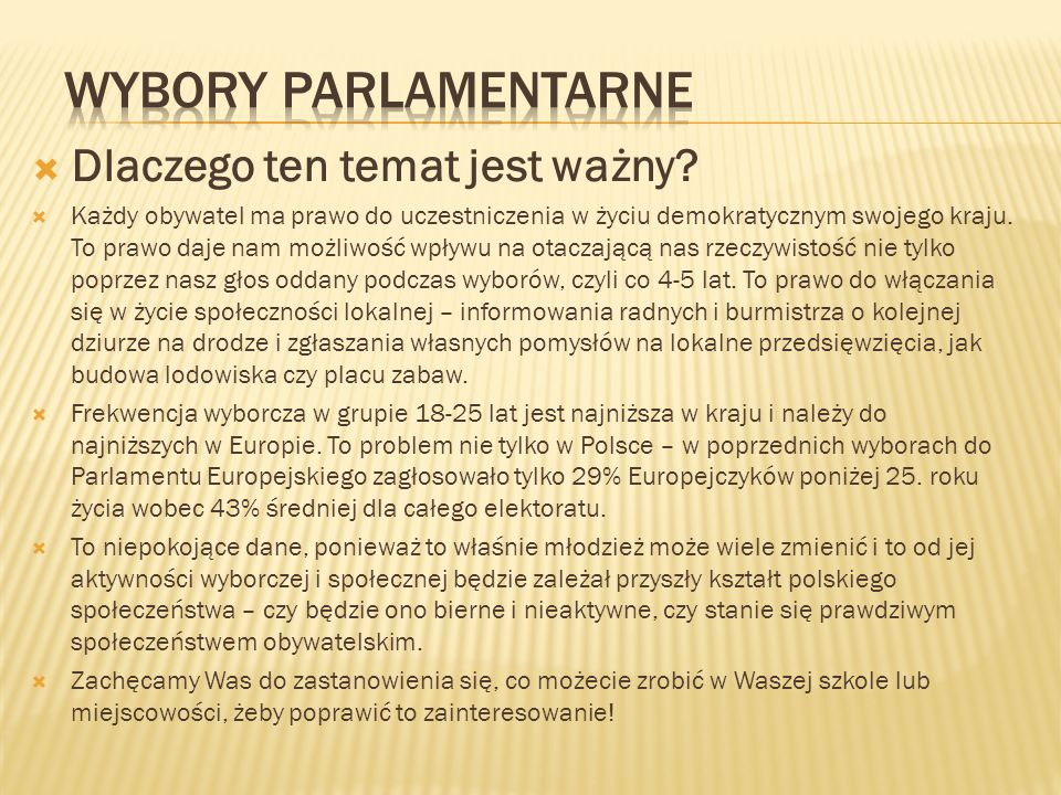 Wybory parlamentarne Dlaczego ten temat jest ważny