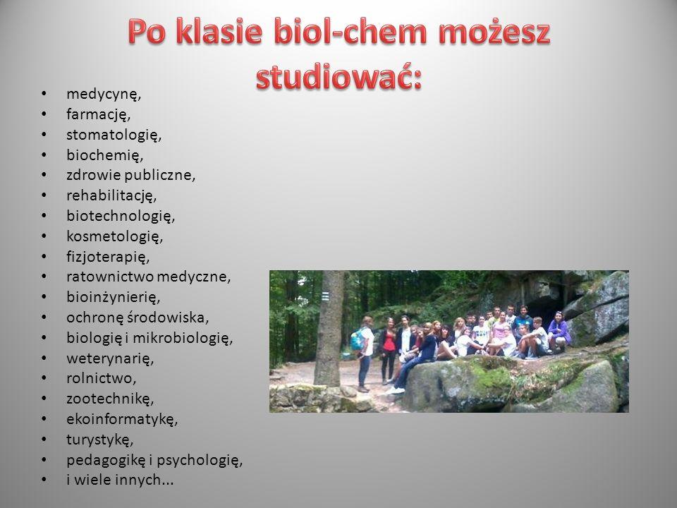 Po klasie biol-chem możesz studiować: