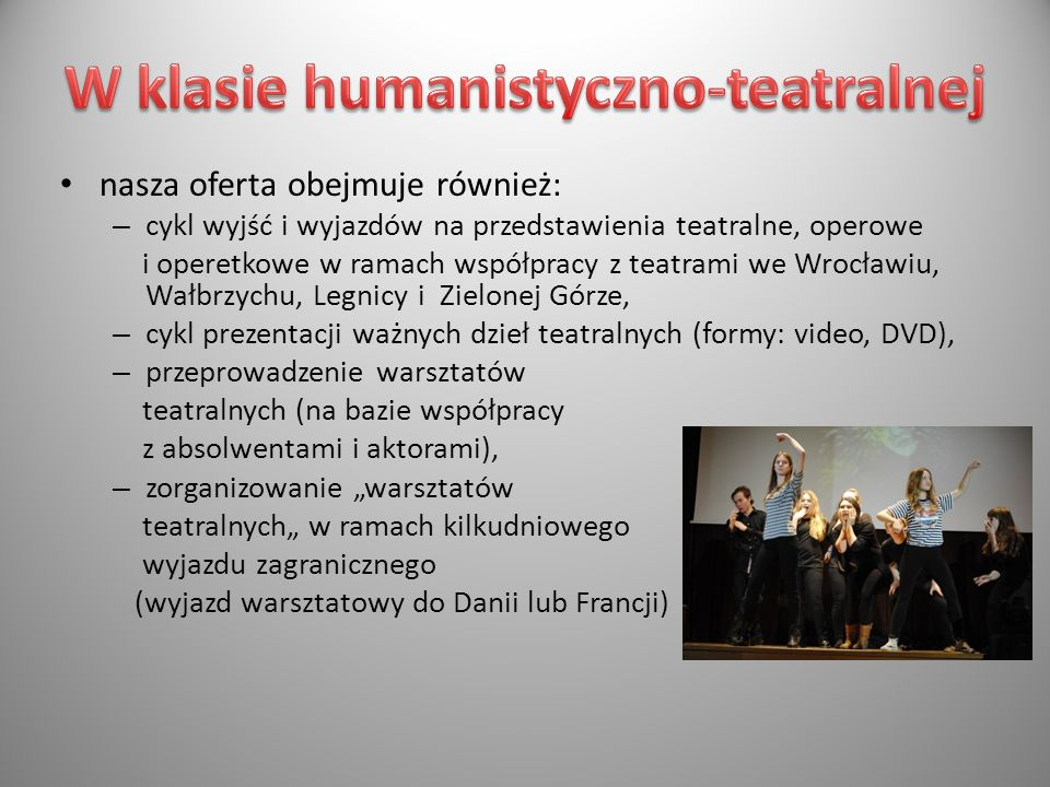 W klasie humanistyczno-teatralnej