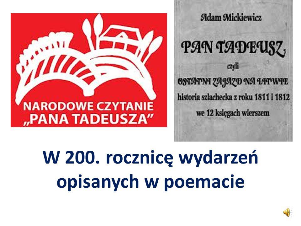 W 200. rocznicę wydarzeń opisanych w poemacie