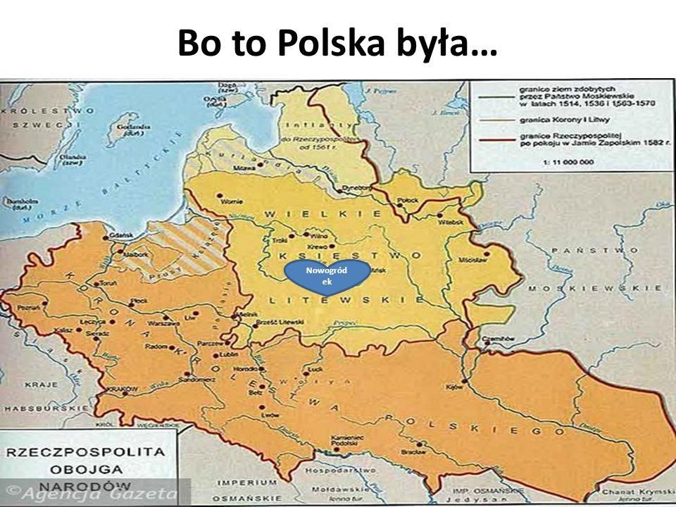 Bo to Polska była… Nowogródek.