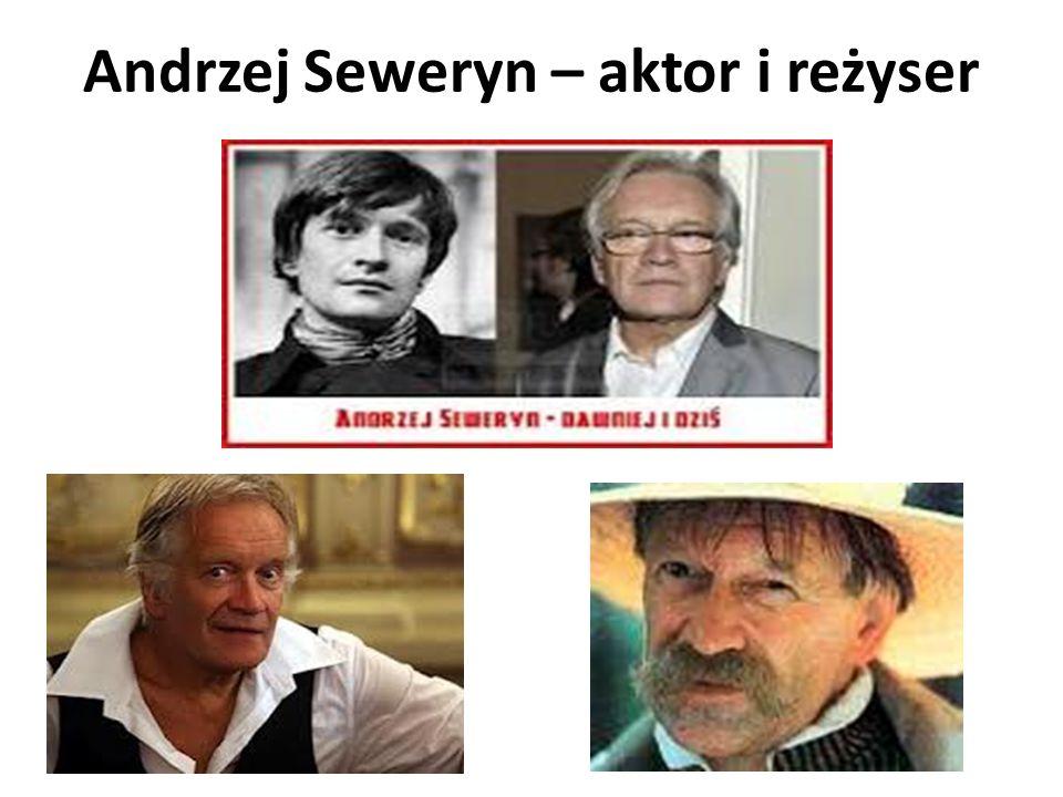 Andrzej Seweryn – aktor i reżyser
