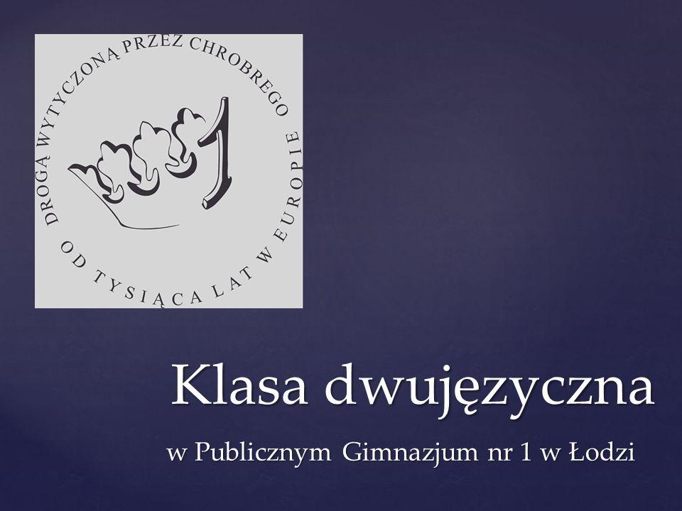 w Publicznym Gimnazjum nr 1 w Łodzi