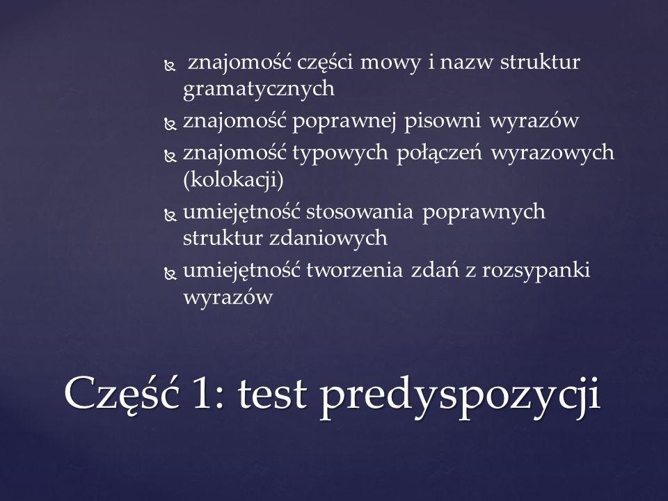 Część 1: test predyspozycji